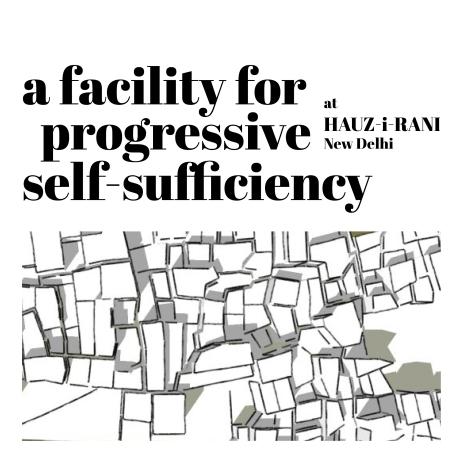 A Facility for Progressive Self-sufficiency